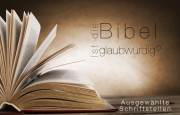 Ist die Bibel glaubwürdig?*