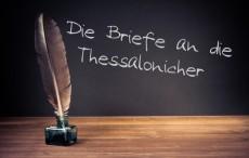 Die Briefe an die Thessalonicher