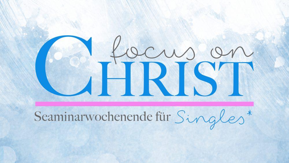 Focus on Christ (FoC 2016)