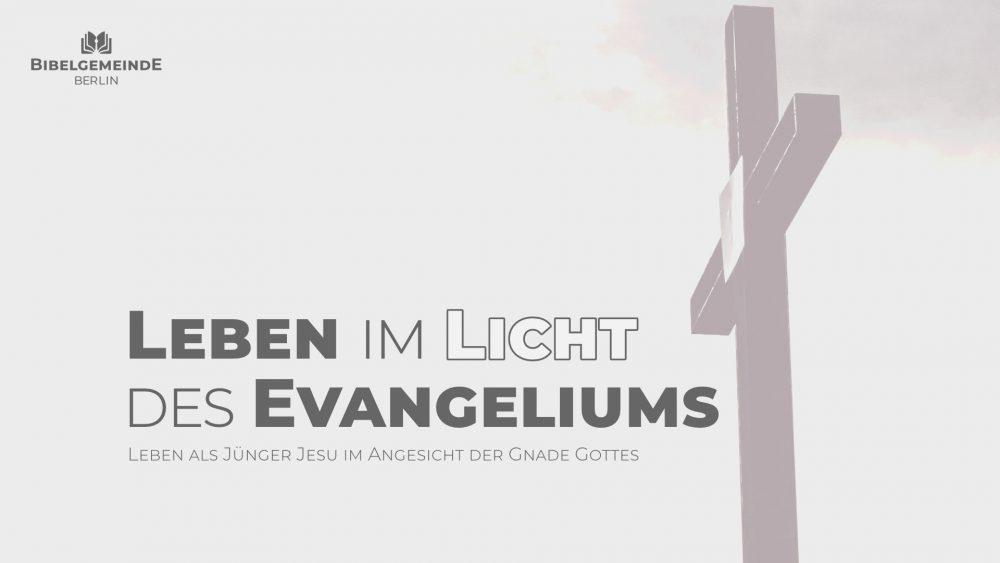 Leben im Licht des Evangeliums