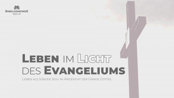 2 - Das Evangelium: Dein Antrieb zum Dienst!  Image