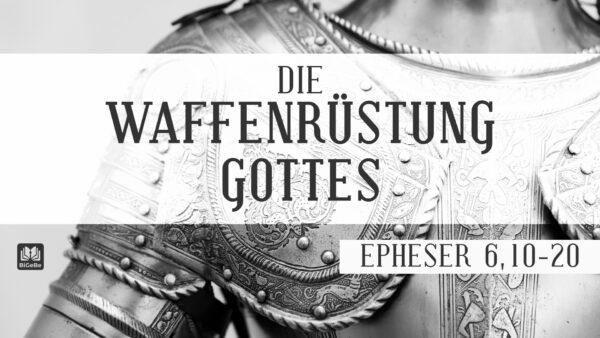 08 - Die Waffenrüstung Gottes: Betet allezeit! Image