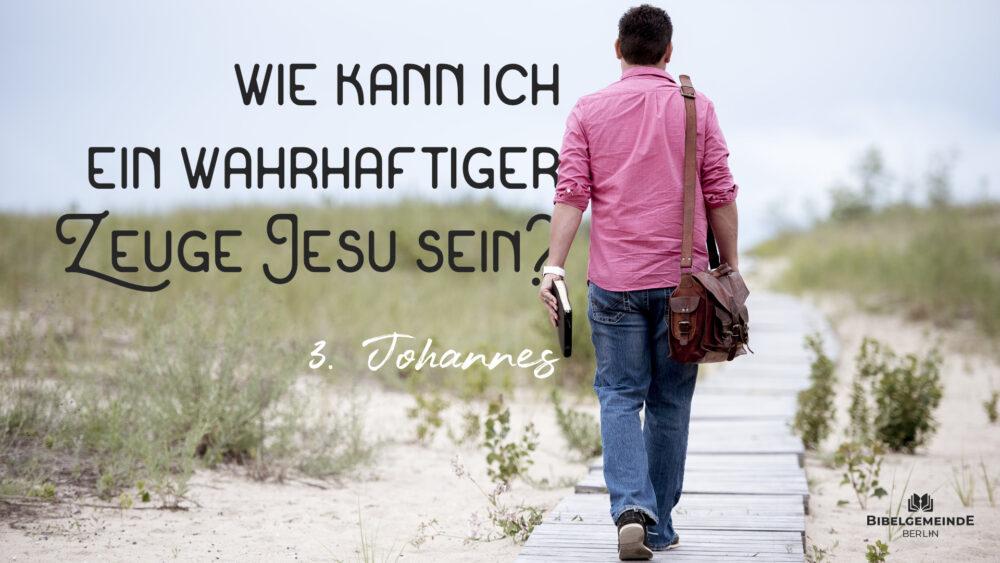 Wie kann ich ein wahrhaftiger Zeuge Jesu sein? Image