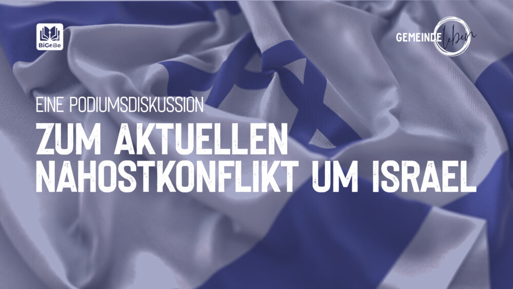 Eine Podiumsdiskussion zum aktuellen Nahostkonflikt um Israel Image