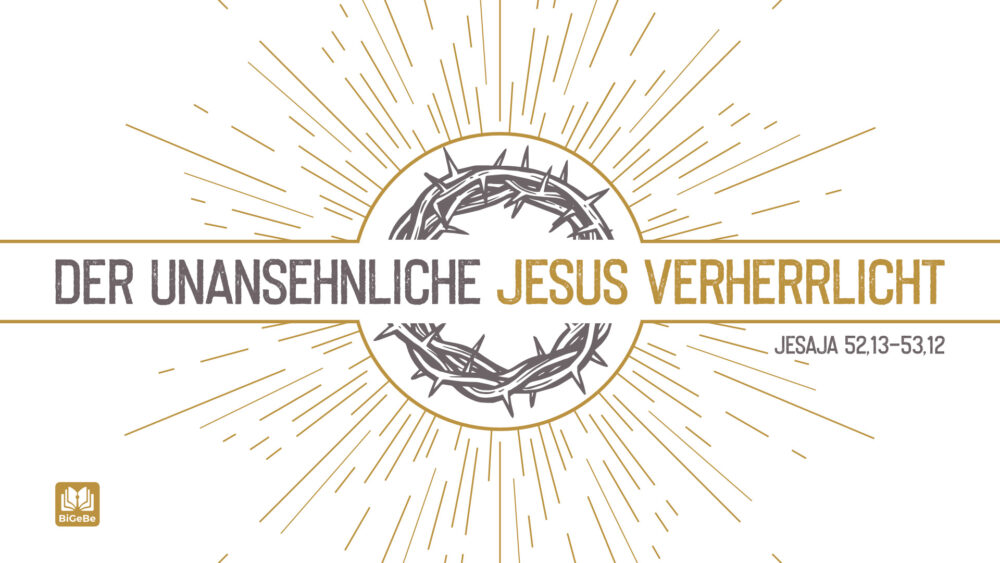 Der unansehnliche Jesus verherrlicht Image